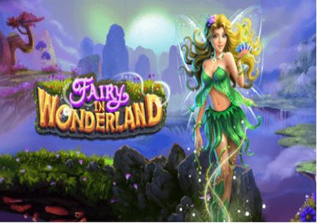 Fairy in Wonderland: ¡una tierra de maravillas y grandes bonificaciones!