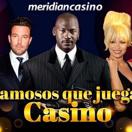 Jugadores de casino famosos: Conoce a las celebridades que apuestan